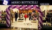 The flagship Mirko Botticelli has opened